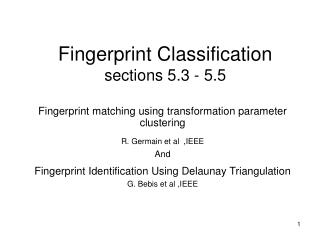 Fingerprint Classification sections 5.3 - 5.5