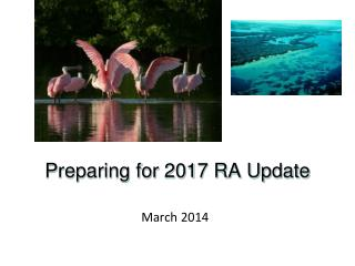 Preparing for 2017 RA Update