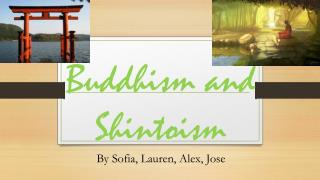 Buddhism and  S hintoism