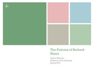 The Policies of Richard Nixon