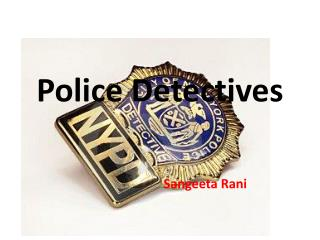 Police Detectives