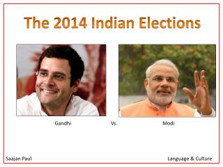 The 2014  Indian Elections