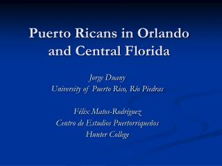 Puerto Ricans in Orlando  and Central Florida