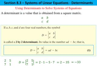 Section  8.3  – Systems of Linear  Equations - Determinants