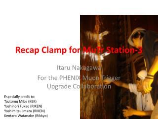 Recap Clamp for  MuTr  Station-3