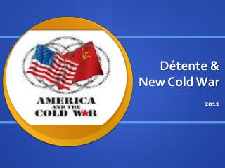 D�tente & New Cold War