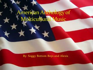 American Anthology of Multicultural Music