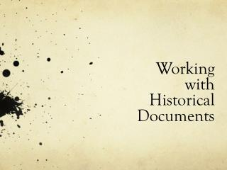 Working  with  Historical  Documents