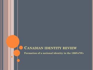Canadian identity review