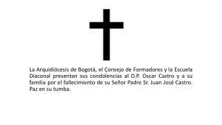 Obituario por Sr padre de DP Oscar Castro