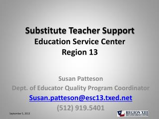 Substitute Teacher Support Education Service Center Region 13