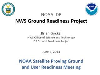 NWS Ground Readiness Project Agenda