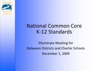 National Common Core  K-12 Standards