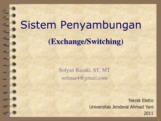 (Exchange/Switching)