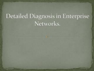 Detailed Diagnosis in Enterprise Networks.