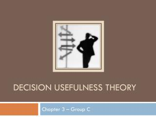 Decision usefulness theory