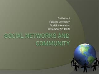 Social Networks and Community