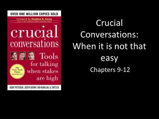 Crucial Conversations: When it is not that easy