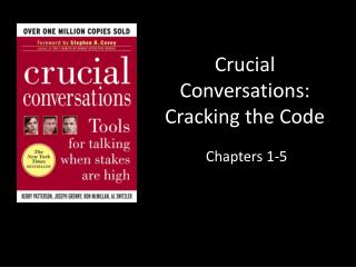 Crucial Conversations: Cracking the Code