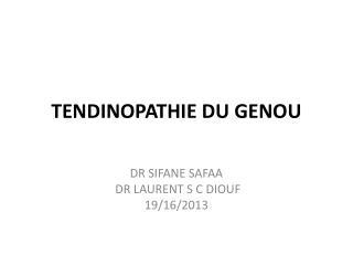 TENDINOPATHIE DU GENOU