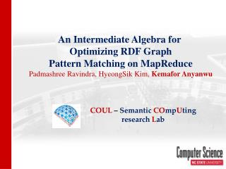 An Intermediate Algebra for  Optimizing RDF Graph Pattern Matching on  MapReduce