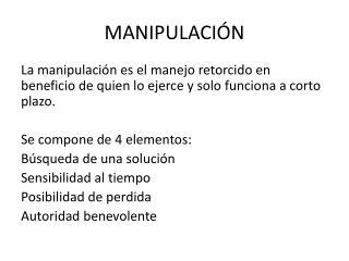 MANIPULACI �N
