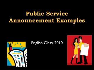 Public Service Announcement Examples