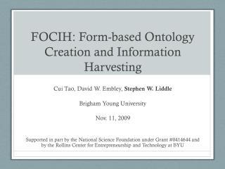 FOCIH: Form-based Ontology Creation and Information Harvesting