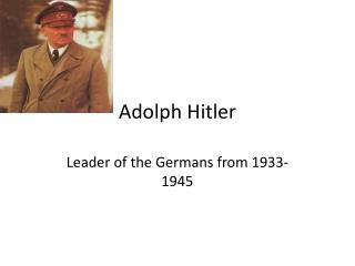 Adolph  H itler
