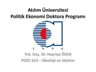 Atılım Üniversitesi Politik Ekonomi Doktora Programı