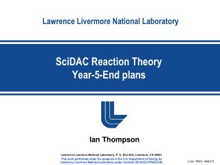 SciDAC  Reaction Theory Year-5-End plans