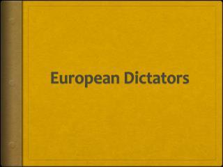 European Dictators