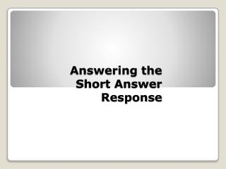 Answering the Short Answer Response
