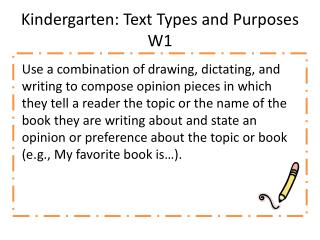 Kindergarten: Text Types and Purposes  W1
