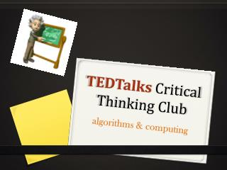 TEDTalks Critical Thinking Club