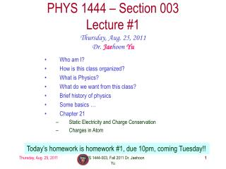 PHYS 1444 � Section 003 Lecture #1