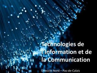 Technologies de l'Information et de la Communication Direccte Nord – Pas-de-Calais