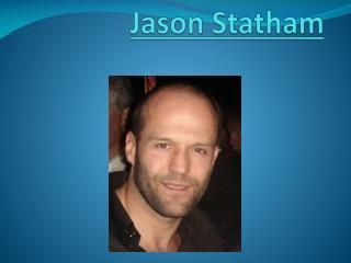 Jason  S tatham
