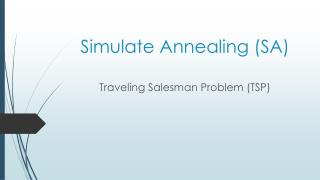 Simulate Annealing (SA)
