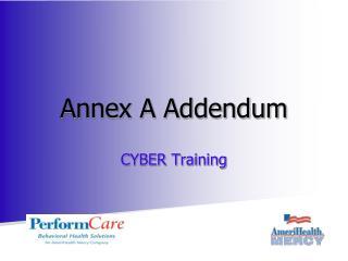 Annex A Addendum