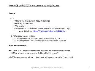 New CCE  and  E-TCT  measurements  in Ljubljana