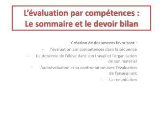 L'évaluation par compétences : Le sommaire et le devoir bilan