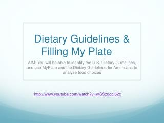 Dietary Guidelines & Filling My Plate