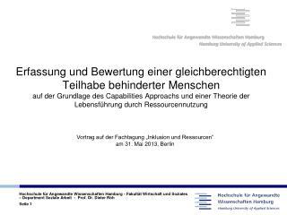 Vortrag auf der Fachtagung �Inklusion und Ressourcen� am 31. Mai 2013, Berlin