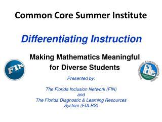 Common Core Summer Institute