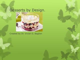 Desserts by Design.