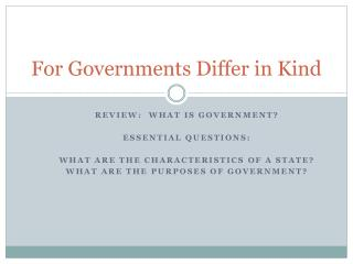 For Governments Differ in Kind