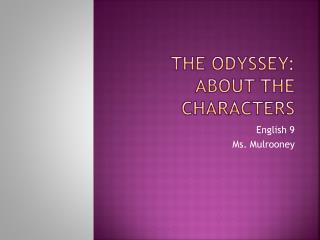The Odyssey: About the characters