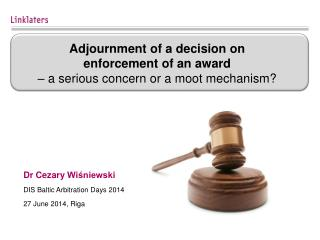Dr  Cezary  Wiśniewski DIS Baltic Arbitration Days 2014 27 June 2014, Riga