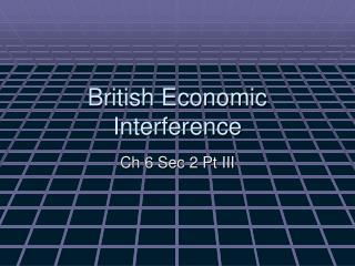British Economic  Interference